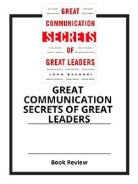 Cover Great Communication Secrets of Great Leaders
