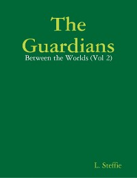 Cover The Guardians - Between the Worlds (Vol 2)