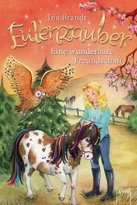 Cover Eulenzauber (3). Eine wunderbare Freundschaft