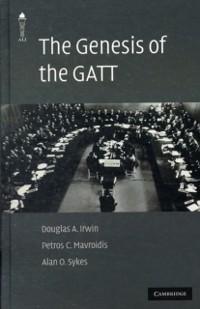 Cover Genesis of the GATT