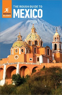 Cover The Rough Guide to Mexico (Travel Guide eBook)