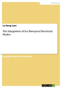 Cover The Integration of the European Electricity Market