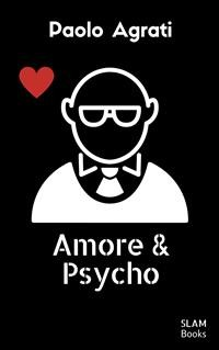 Cover Amore & psycho