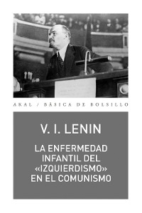 Cover La enfermedad infantil del «izquierdismo» en el comunismo