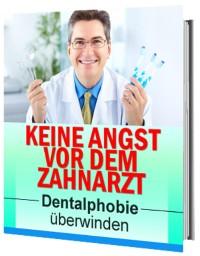 Cover Keine Angst vor dem Zahnarzt