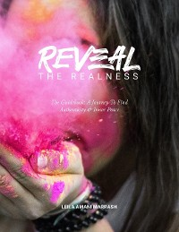 Cover REVEAL the Realness (the Guidebook)