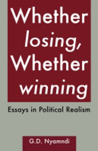 Cover Whether Losing, Whether Winning. Essays in Political Realism