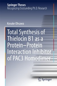 Cover Total Synthesis of Thielocin B1 as a Protein-Protein Interaction Inhibitor of PAC3 Homodimer