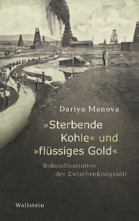 """Cover """"Sterbende Kohle"""" und """"flüssiges Gold"""""""