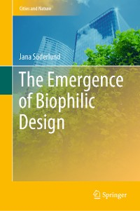 Cover The Emergence of Biophilic Design