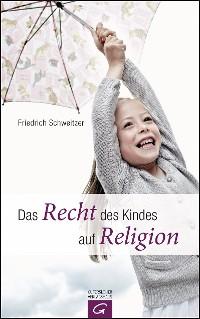 Cover Das Recht des Kindes auf Religion