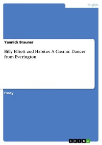 Cover Billy Elliott and Habitus. A Cosmic Dancer from Everington