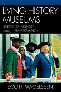 Cover Living History Museums