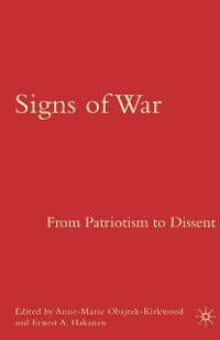 Cover Signs of War: From Patriotism to Dissent
