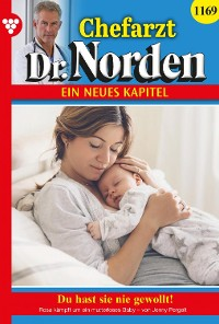 Cover Chefarzt Dr. Norden 1169 – Arztroman