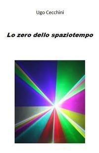 Cover Lo zero dello spaziotempo