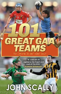 Cover 100 Great GAA Teams