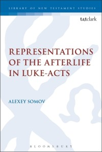 Cover Representations of the Afterlife in Luke-Acts
