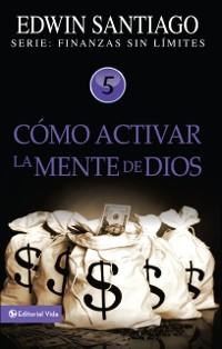 Cover Como activar la mente de Dios