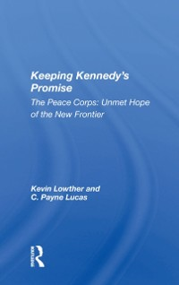Cover Keeping Kennedy's Promise