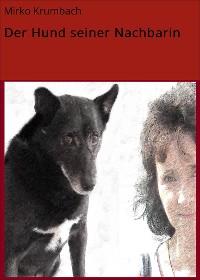 Cover Der Hund seiner Nachbarin