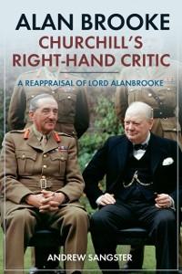 Cover Alan Brooke - Churchill's Right-Hand Critic