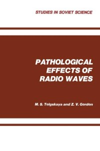 Cover Pathological Effects of Radio Waves