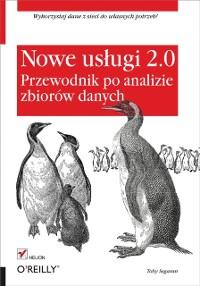 Cover Nowe us?ugi 2.0. Przewodnik po analizie zbiorow danych