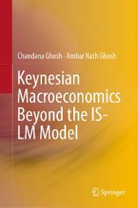 Cover Keynesian Macroeconomics Beyond the IS-LM Model
