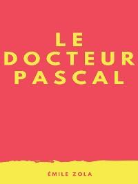 Cover Le Docteur Pascal