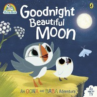 Cover Puffin Rock: Goodnight Beautiful Moon