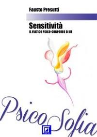 Cover Sensitività: Il viatico Psico-Corporeo alla Scoperta di Immagini Iper-Realiste