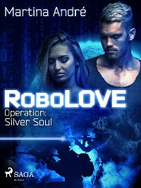 Cover RoboLOVE #3 -  Operation: Silver Soul