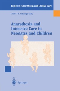 Cover Anaesthesia and Intensive Care in Neonates and Children