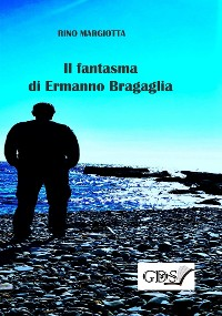 Cover Il fantasma di Ermanno Bragaglia