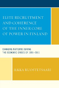 Cover Elite Recruitment and Coherence of the Inner Core of Power in Finland