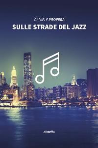 Cover Sulle strade del jazz