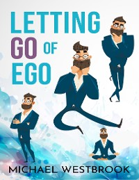 Cover Letting Go of Ego