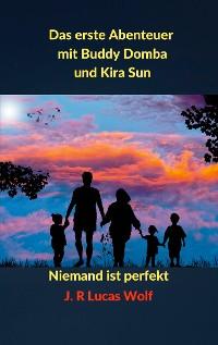 Cover Das erste Abenteuer mit Buddy Domba und Kira Sun