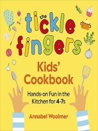 Cover The Tickle Fingers Kids' Cookbook