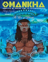 Cover Omankha Birth & Rise of a Starseed: The Lion of Yehuda Polarity Integration Volume 1