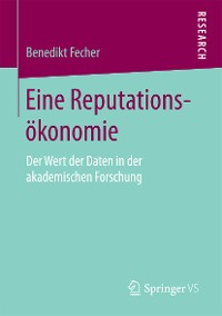 Cover Eine Reputationsökonomie