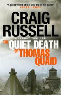Cover Quiet Death of Thomas Quaid