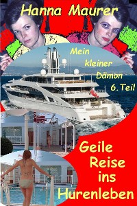 Cover Mein kleiner Dämon - Geile Reise ins Hurenleben
