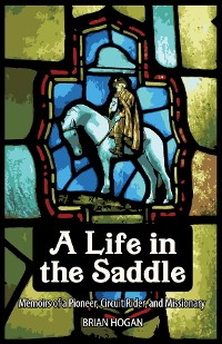 Cover A LIFE IN THE SADDLE