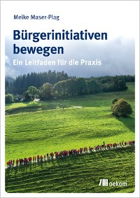 Cover Bürgerinitiativen bewegen