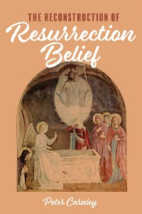 Cover The Reconstruction of Resurrection Belief