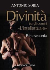 Cover Divinità tra gli uomini. «L'intellettuale» - Parte seconda (Collector's Edition)