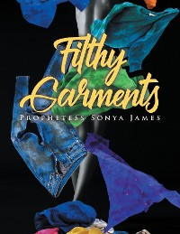 Cover Filthy Garments