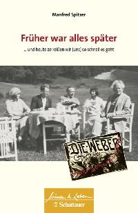 Cover Früher war alles später (Wissen & Leben)